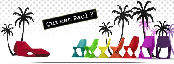 Qui Est Paul ? : mobilier design indoor et outdoor sur Jardin Concept